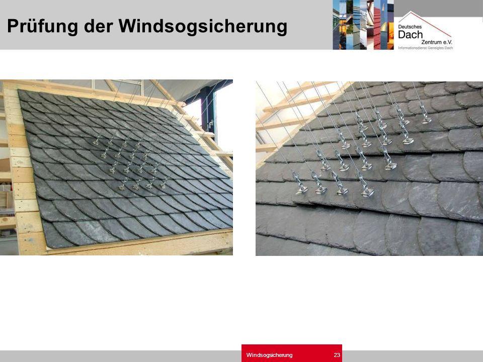 Windsogsicherung23 Prüfung der Windsogsicherung