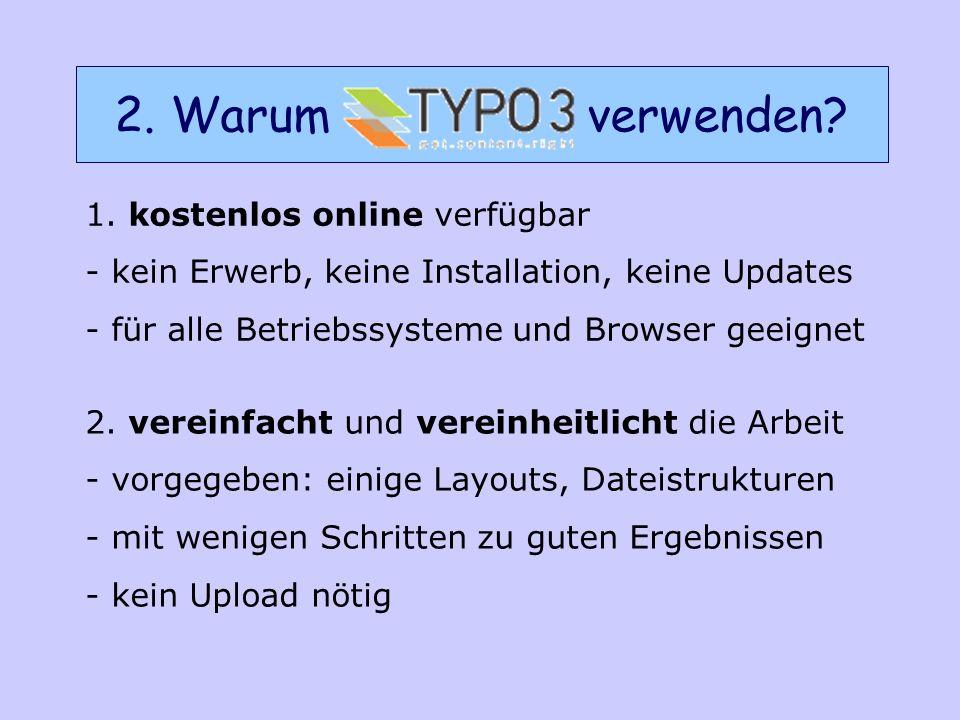1. kostenlos online verfügbar - kein Erwerb, keine Installation, keine Updates - für alle Betriebssysteme und Browser geeignet 2. vereinfacht und vere