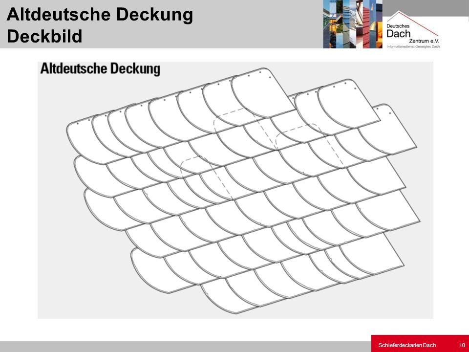 Schieferdeckarten Dach 10 Altdeutsche Deckung Deckbild