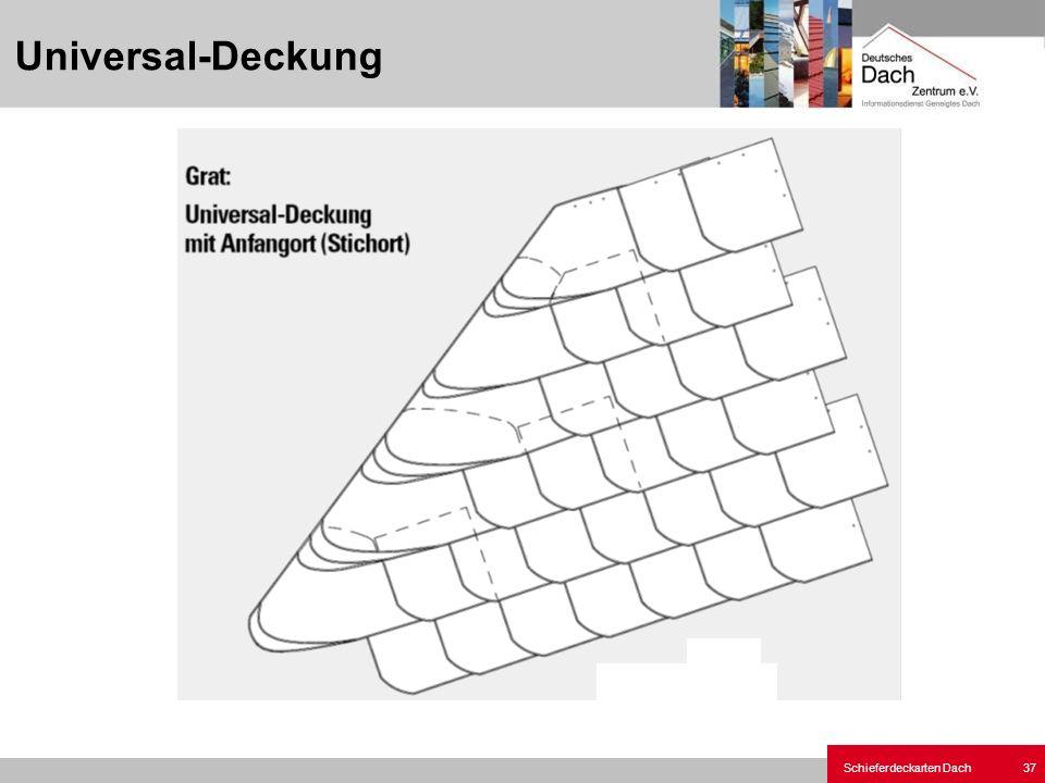 Schieferdeckarten Dach 37 Universal-Deckung
