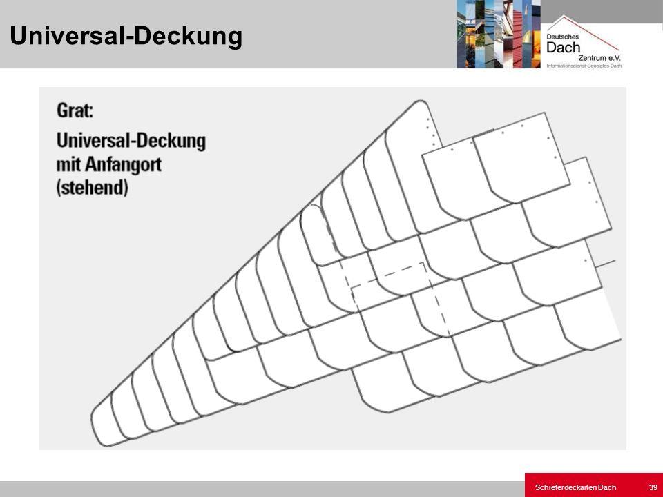 Schieferdeckarten Dach 39 Universal-Deckung