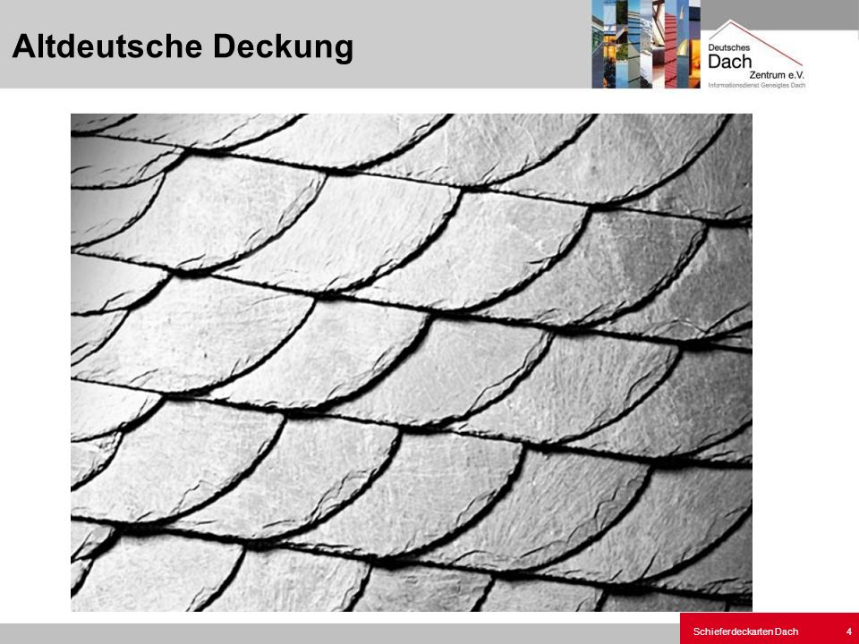 Schieferdeckarten Dach 15 Altdeutsche Deckung Deckbild Grat