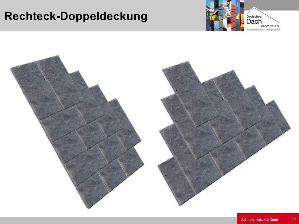 Schieferdeckarten Dach 42 Rechteck-Doppeldeckung
