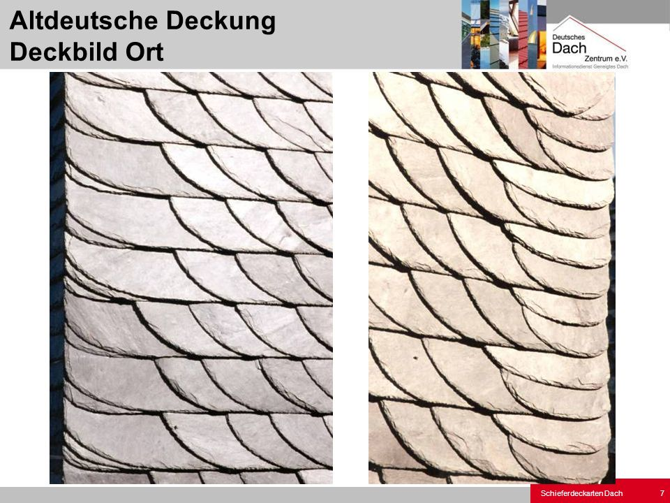 Schieferdeckarten Dach 18 Altdeutsche Deckung Deckbild Hauptkehle