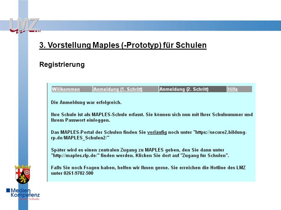3. Vorstellung Maples (-Prototyp) für Schulen Registrierung