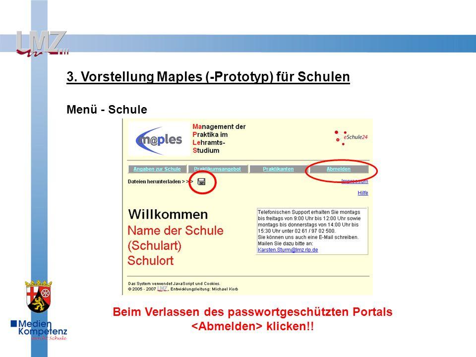 3. Vorstellung Maples (-Prototyp) für Schulen Menü - Schule Beim Verlassen des passwortgeschützten Portals klicken!!