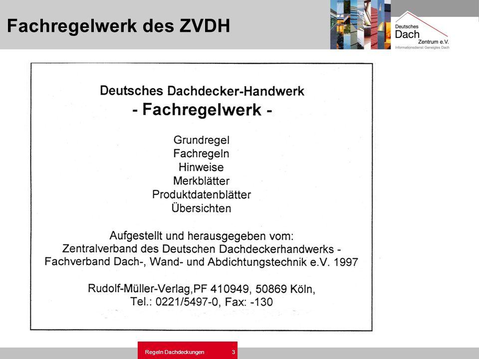Regeln Dachdeckungen 3 Fachregelwerk des ZVDH
