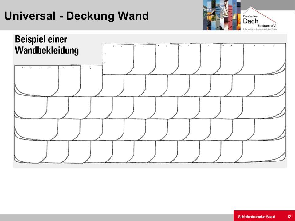 Schieferdeckarten Wand12 Universal - Deckung Wand
