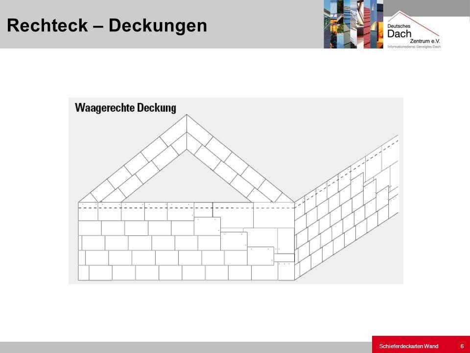 Schieferdeckarten Wand7 Schuppen - Deckung - Wand