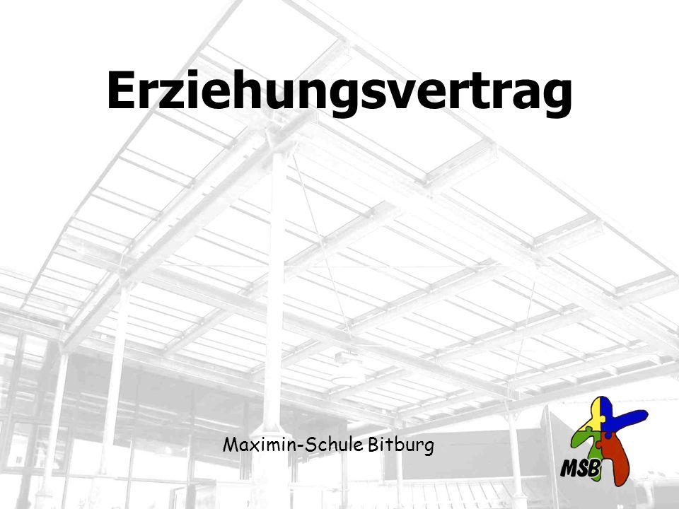 Erziehungsvertrag Maximin-Schule Bitburg