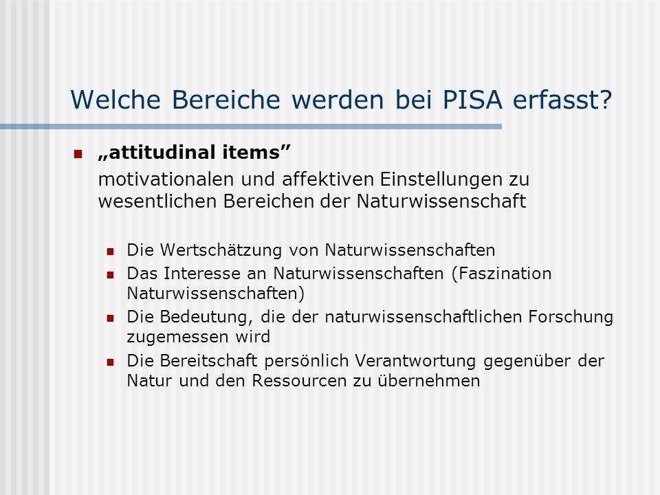 Welche Bereiche werden bei PISA erfasst.
