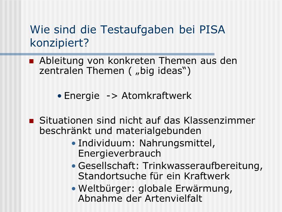 Wie sind die Testaufgaben bei PISA konzipiert.