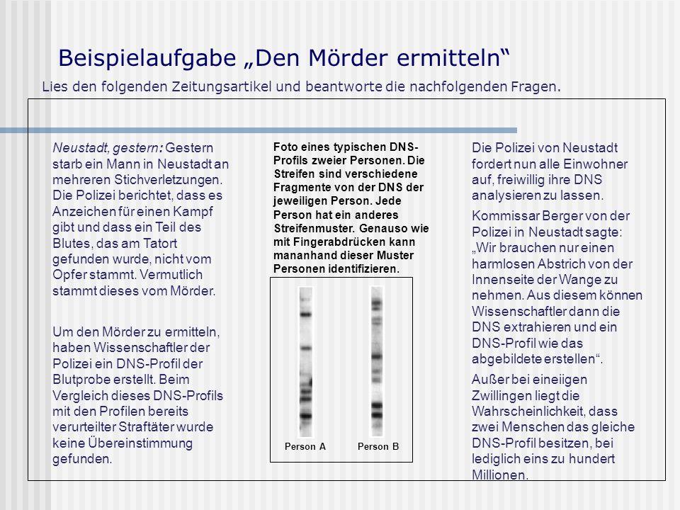 Beispielaufgabe Den Mörder ermitteln Lies den folgenden Zeitungsartikel und beantworte die nachfolgenden Fragen.
