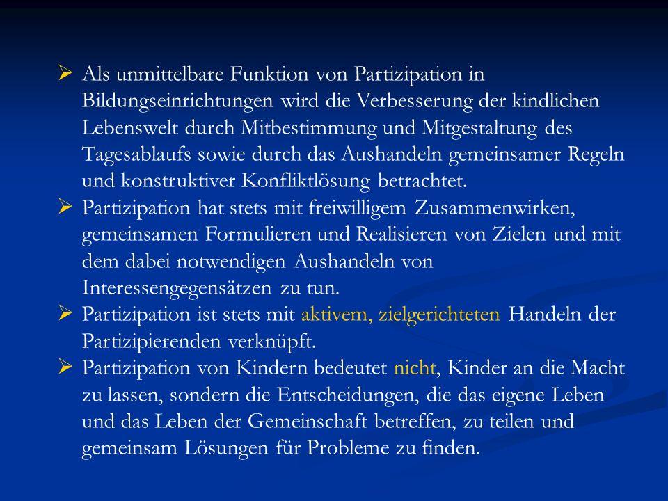 Literatur: Brunner, C./Winkelhofer, U./Zinser, C.(2001): Partizipation – ein Kinderspiel.