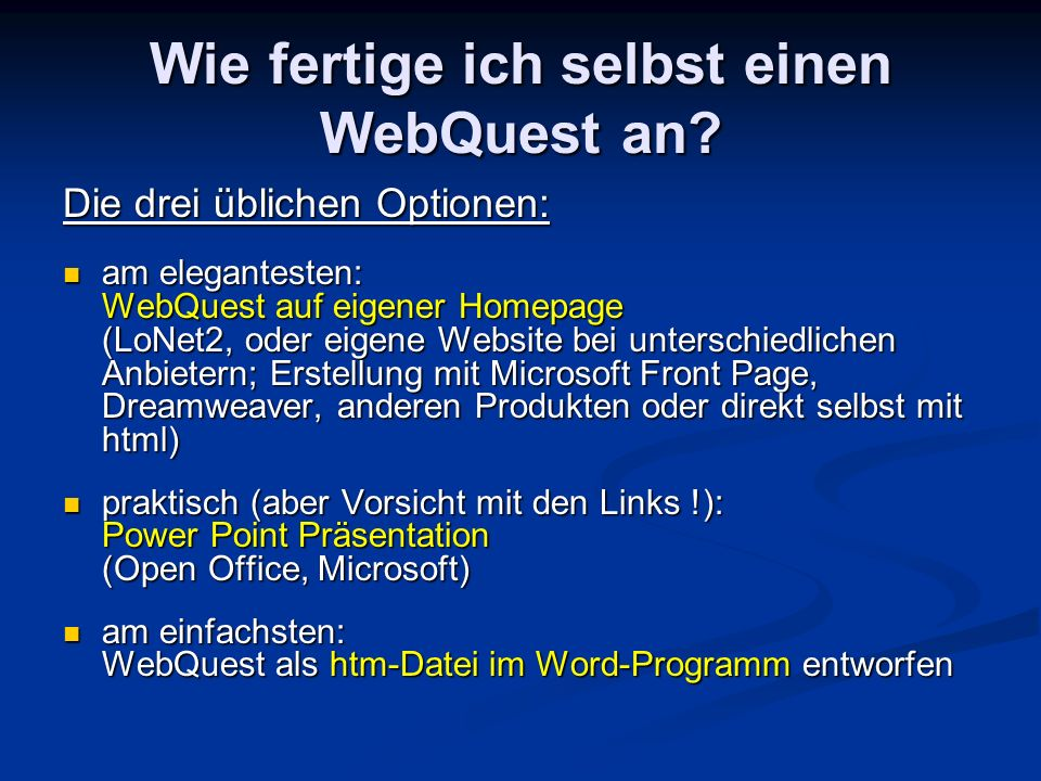 Wie fertige ich selbst einen WebQuest an.