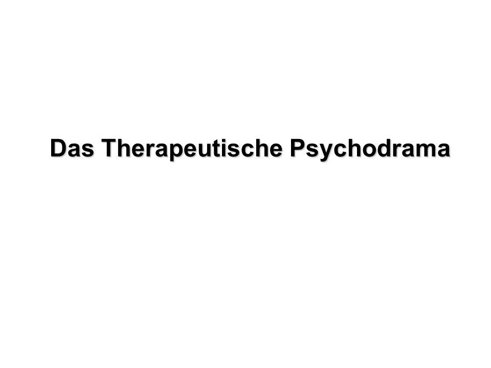 Das Therapeutische Psychodrama
