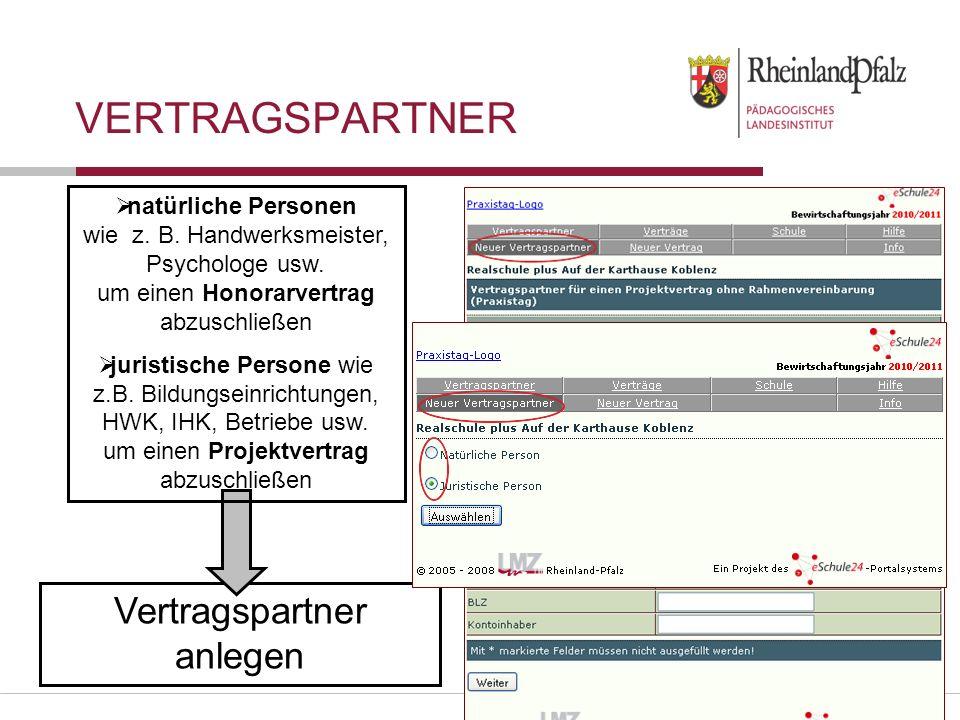Folie 17 VERTRAGSPARTNER Vertragspartner anlegen natürliche Personen wie z.