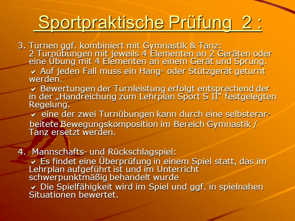 Sportpraktische Prüfung 2 : Sportpraktische Prüfung 2 : 3.