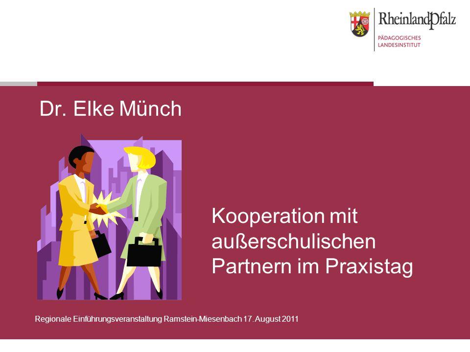 Kooperation mit außerschulischen Partnern im Praxistag Dr.