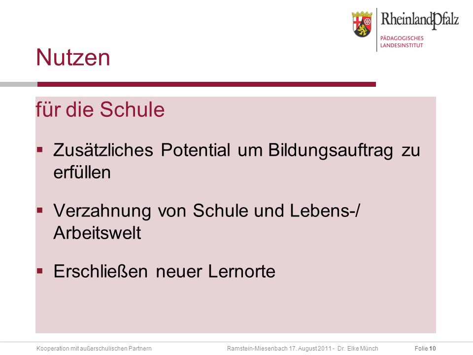 Folie 10Kooperation mit außerschulischen Partnern Ramstein-Miesenbach 17.