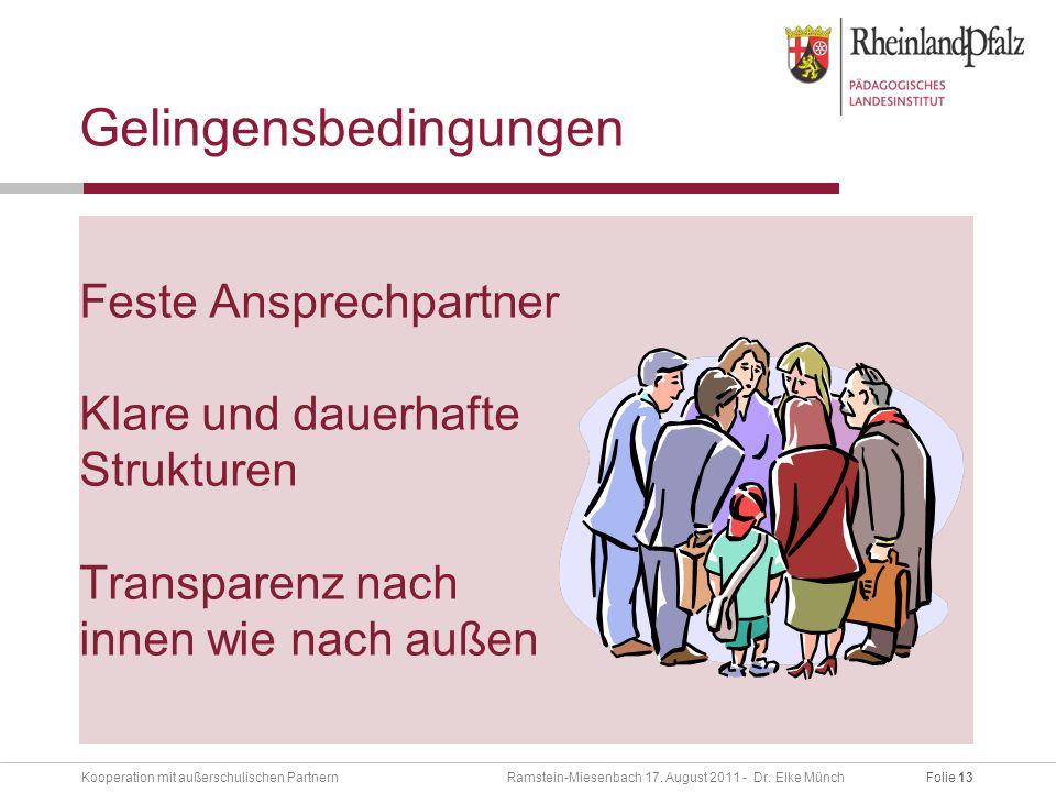 Folie 13Kooperation mit außerschulischen Partnern Ramstein-Miesenbach 17.