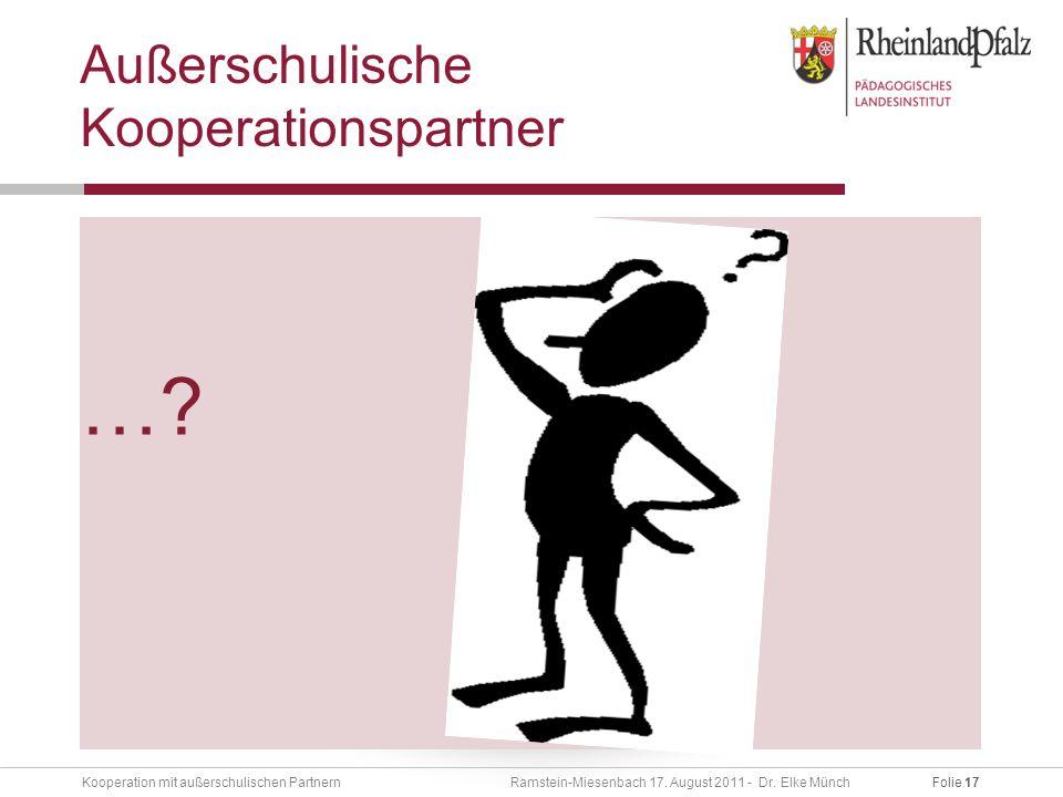 Folie 17Kooperation mit außerschulischen Partnern Ramstein-Miesenbach 17.