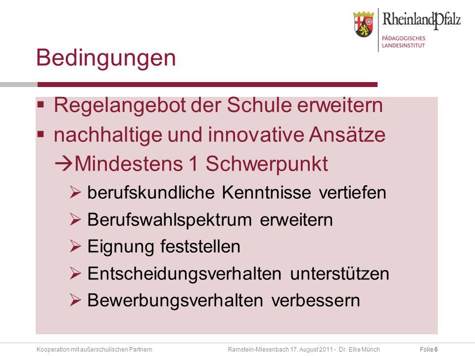 Folie 6Kooperation mit außerschulischen Partnern Ramstein-Miesenbach 17.
