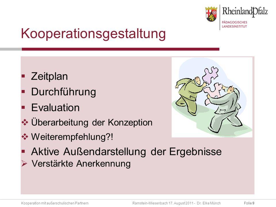 Folie 9Kooperation mit außerschulischen Partnern Ramstein-Miesenbach 17.