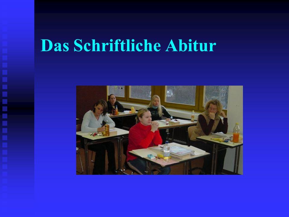 Das Schriftliche Abitur