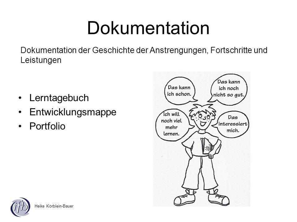 Heike Körblein-Bauer Dokumentation Lerntagebuch Entwicklungsmappe Portfolio Dokumentation der Geschichte der Anstrengungen, Fortschritte und Leistunge