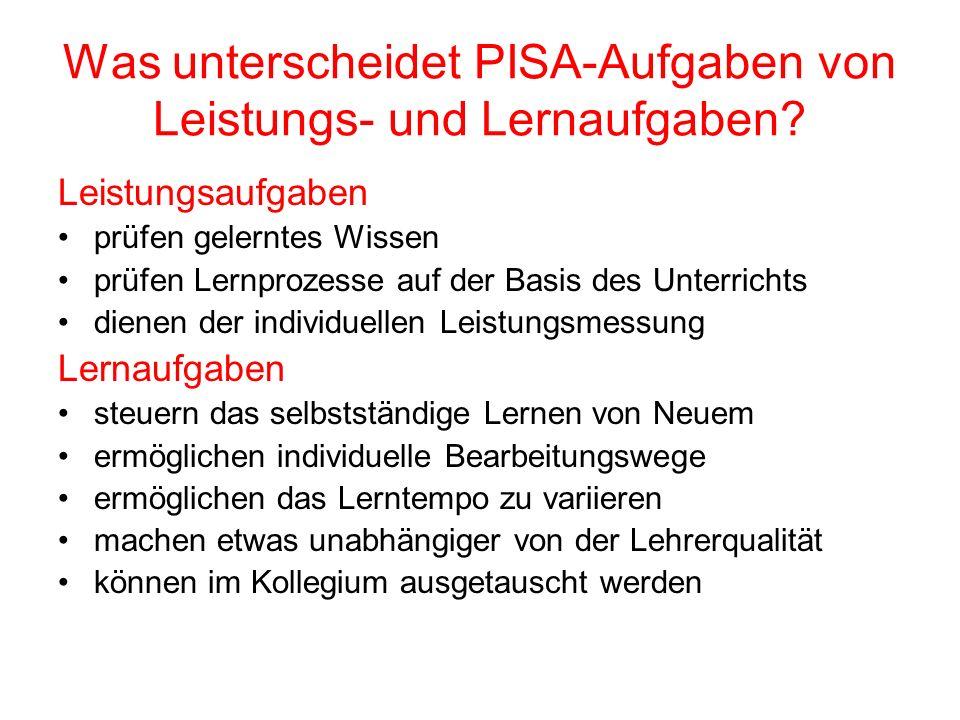 Was unterscheidet PISA-Aufgaben von Leistungs- und Lernaufgaben.
