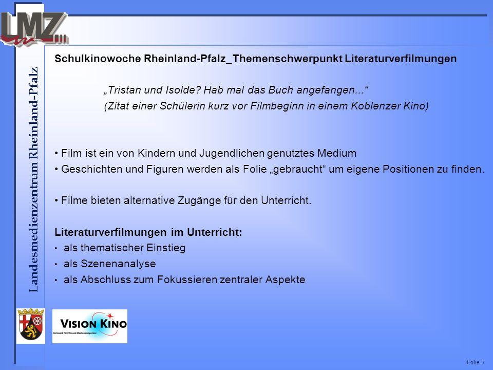 Landesmedienzentrum Rheinland-Pfalz Folie 5 Schulkinowoche Rheinland-Pfalz_Themenschwerpunkt Literaturverfilmungen Tristan und Isolde.