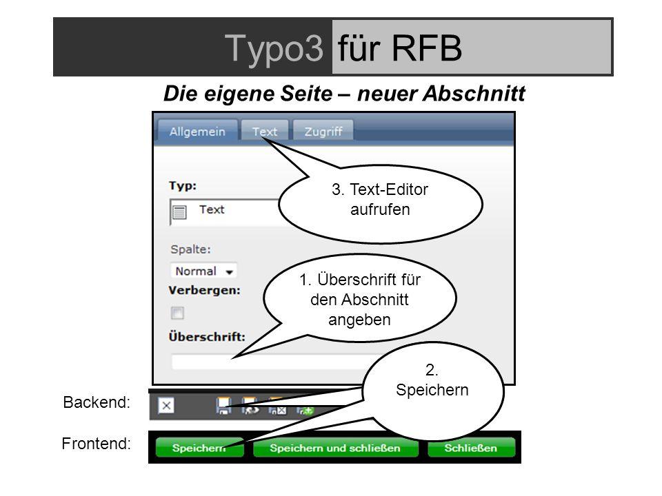 Typo3für RFB 1. Überschrift für den Abschnitt angeben 3.