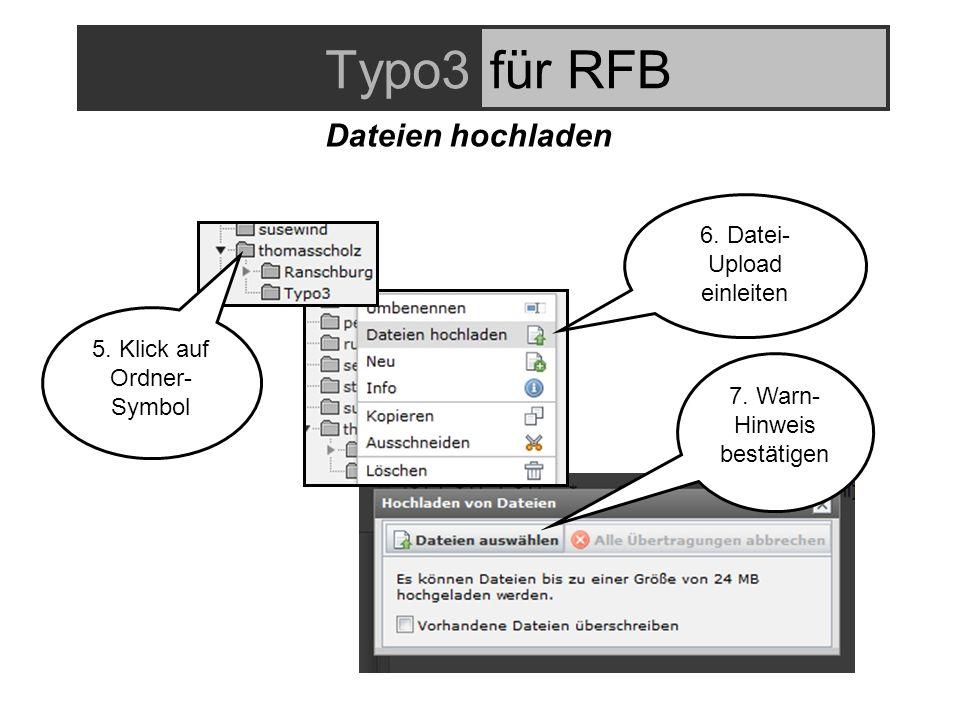 Typo3für RFB Dateien hochladen 5. Klick auf Ordner- Symbol 6.