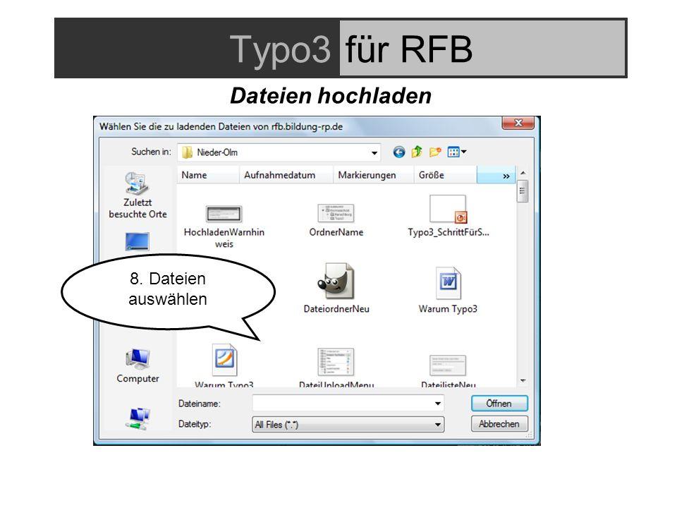 Typo3für RFB Dateien hochladen 8. Dateien auswählen