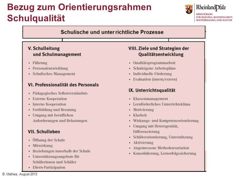 B. Mathea, August 2013 Bezug zum Orientierungsrahmen Schulqualität