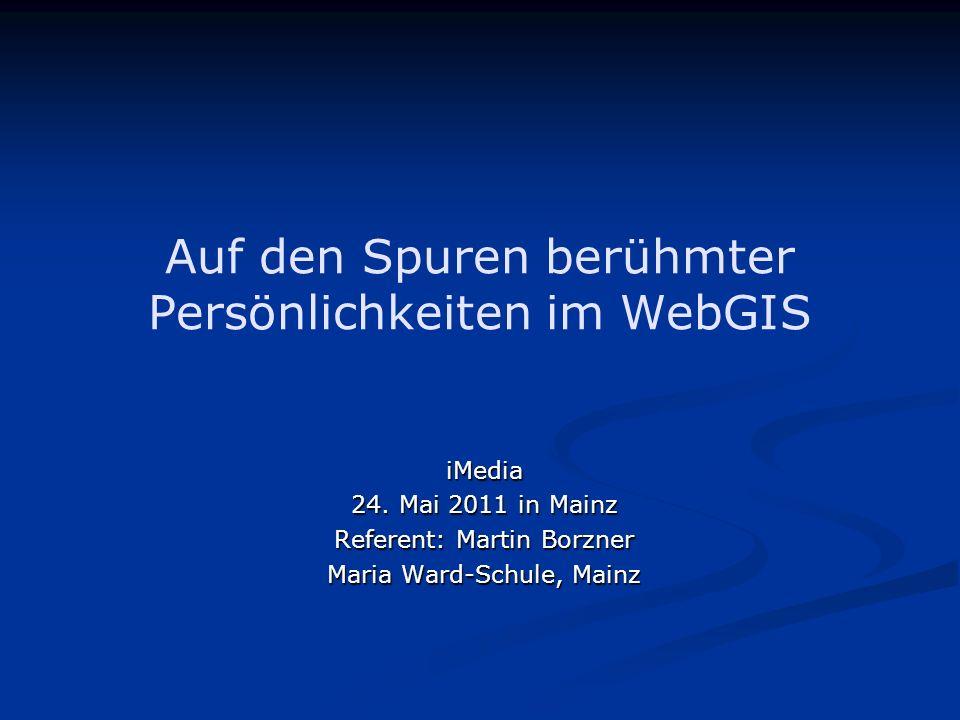 Auf den Spuren berühmter Persönlichkeiten im WebGIS iMedia 24.