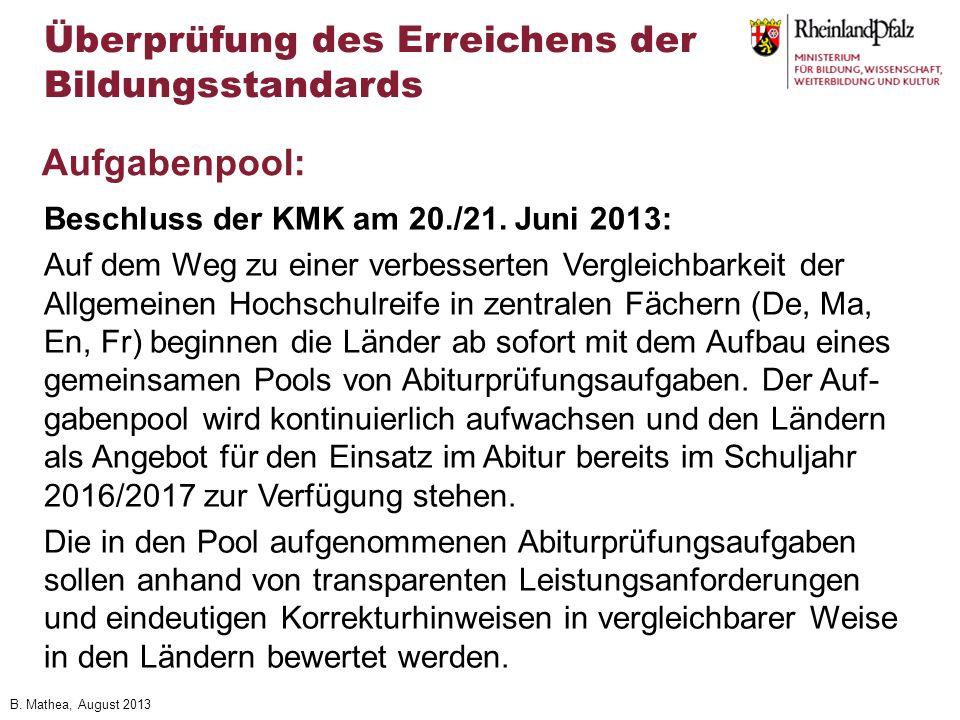 B.Mathea, August 2013 Beschluss der KMK am 20./21.