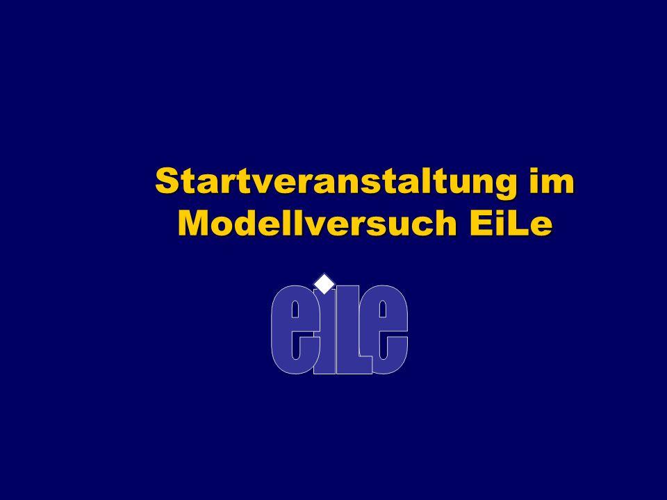 Startveranstaltung im Modellversuch EiLe