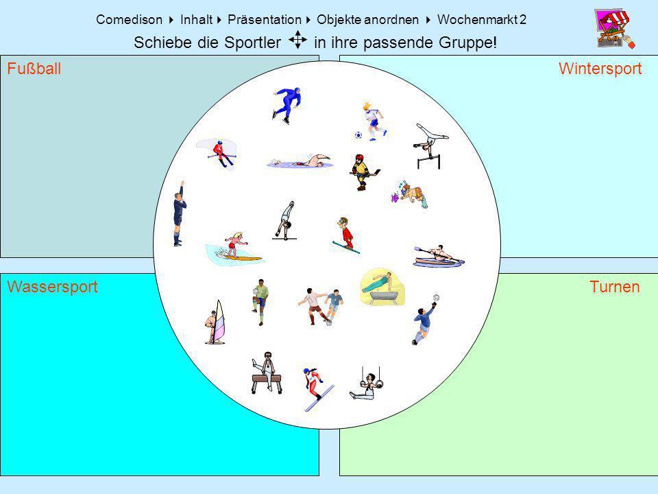 Comedison Inhalt Präsentation Objekte anordnen Wochenmarkt 2 Fußball Turnen Wintersport Wassersport Schiebe die Sportler in ihre passende Gruppe!