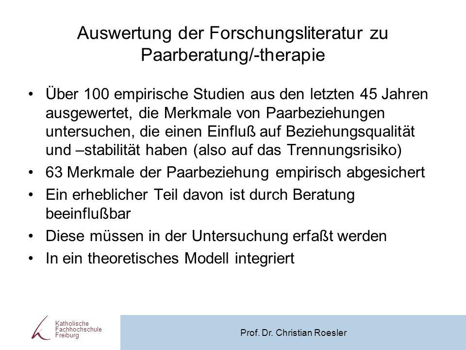 Auswertung der Forschungsliteratur zu Paarberatung/-therapie Über 100 empirische Studien aus den letzten 45 Jahren ausgewertet, die Merkmale von Paarb
