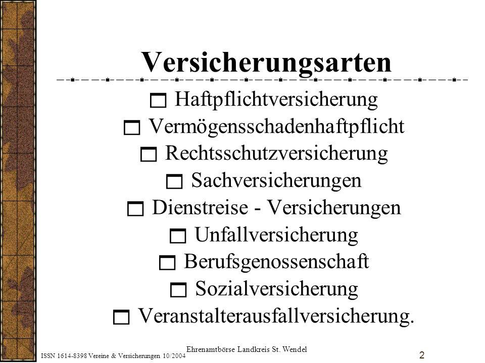 ISSN 1614-8398 Vereine & Versicherungen 10/2004 3 Haftpflichtversicherung Gesetzesgrundlagen Bürgerliche Gesetzbuch (BGB) § 823 Wer vorsätzlich oder fahrlässig das Leben, den Körper, die Gesundheit,.......................verletzt, ist dem Anderen zum Ersatze des daraus entstehenden Schadens verpflichtet.