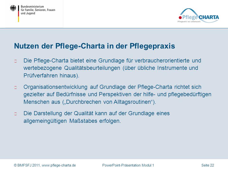 © BMFSFJ 2011, www.pflege-charta.dePowerPoint-Präsentation Modul 1 Beispiele Leitbild und Konzeption von Politik, Kommunen und Institutionen Bezugnahm