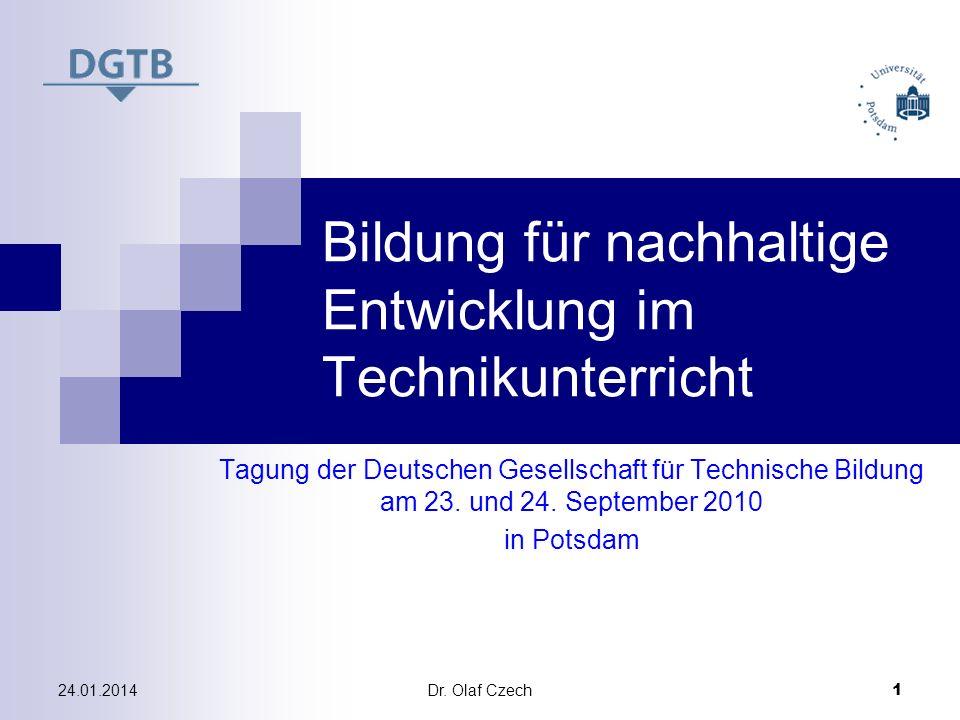 Dr.Olaf Czech 2 24.01.2014 Gliederung 1. Ziele und Einordnung 2.
