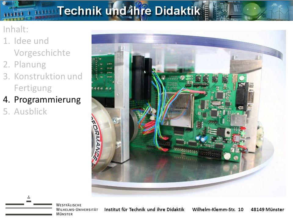 Institut für Technik und ihre DidaktikWilhelm-Klemm-Str. 1048149 Münster Inhalt: 1.Idee und Vorgeschichte 2.Planung 3.Konstruktion und Fertigung 4.Pro