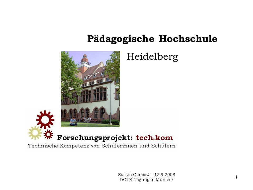 Saskia Gensow – 12.9.2008 DGTB-Tagung in Münster 1 Pädagogische Hochschule Heidelberg