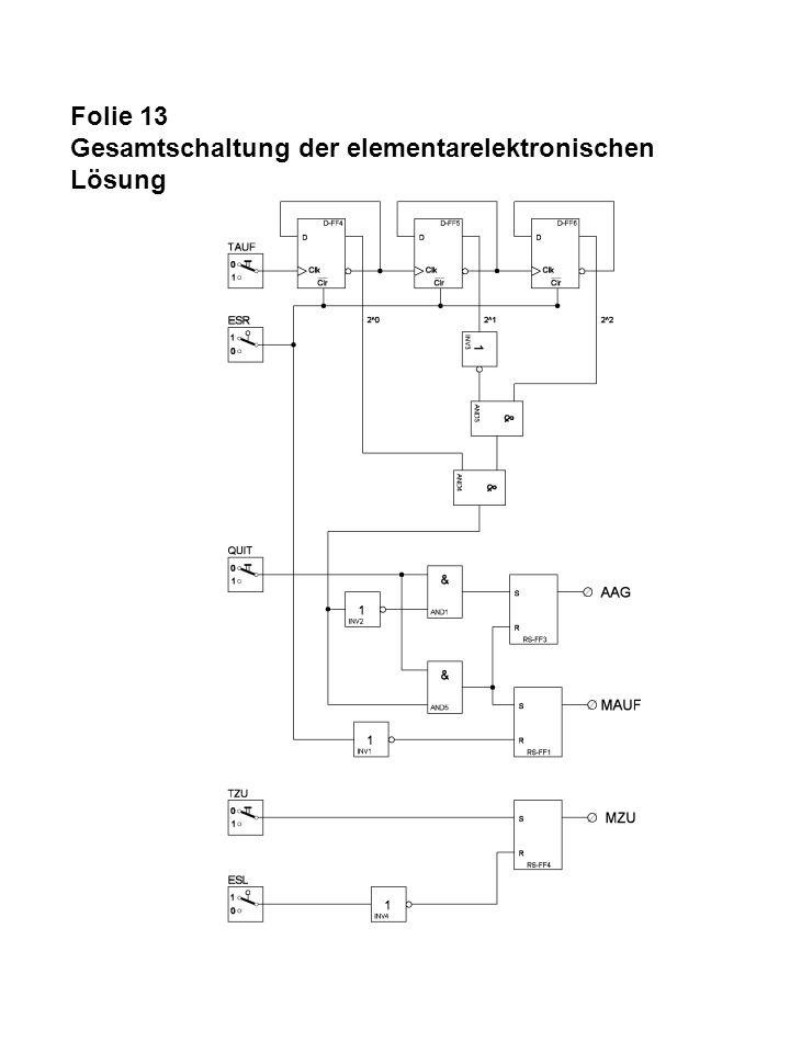 Folie 13 Gesamtschaltung der elementarelektronischen Lösung