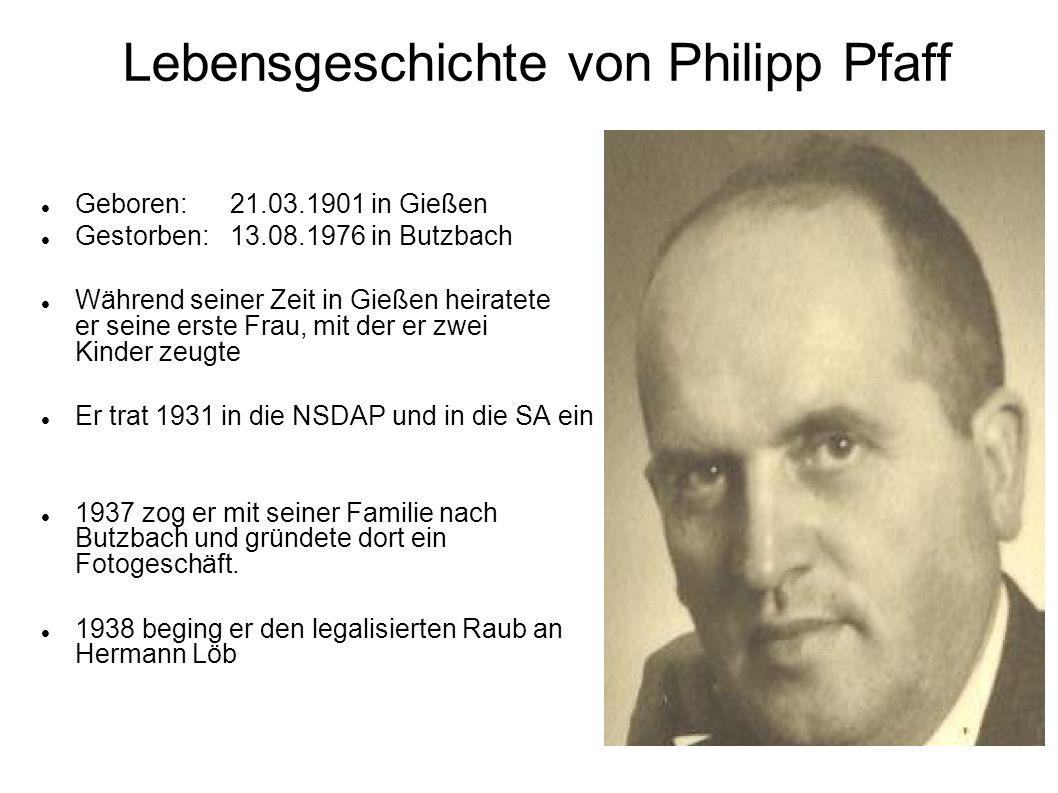 Lebensgeschichte von Philipp Pfaff Geboren: 21.03.1901 in Gießen Gestorben:13.08.1976 in Butzbach Während seiner Zeit in Gießen heiratete er seine ers