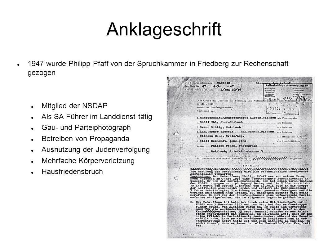 Anklageschrift 1947 wurde Philipp Pfaff von der Spruchkammer in Friedberg zur Rechenschaft gezogen Mitglied der NSDAP Als SA Führer im Landdienst täti