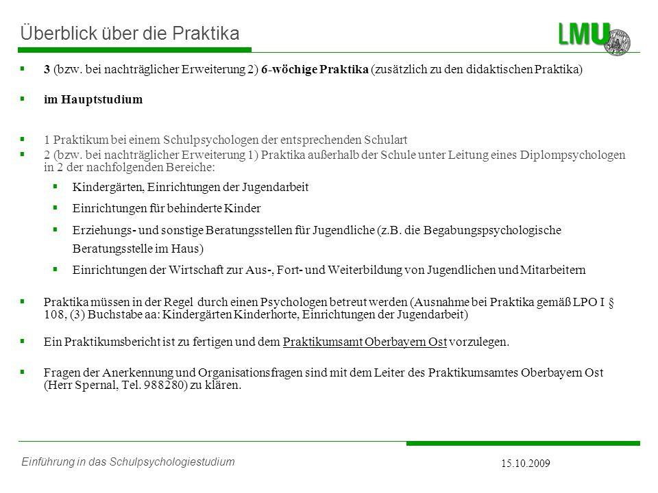 Einführung in das Schulpsychologiestudium 15.10.2009 Überblick über die Praktika 3 (bzw.
